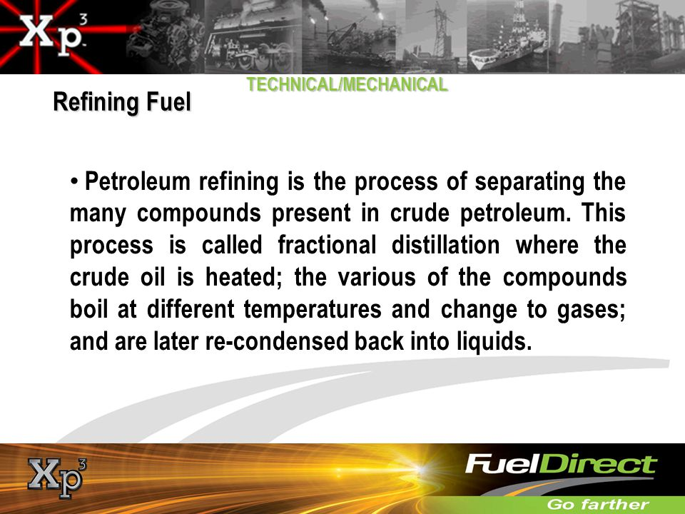 Refining Fuel TECHNICAL/MECHANICAL.