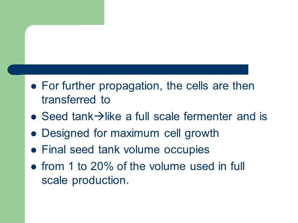 For further propagation, the cells are then transferred to