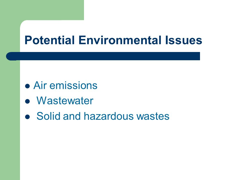 Potential Environmental Issues
