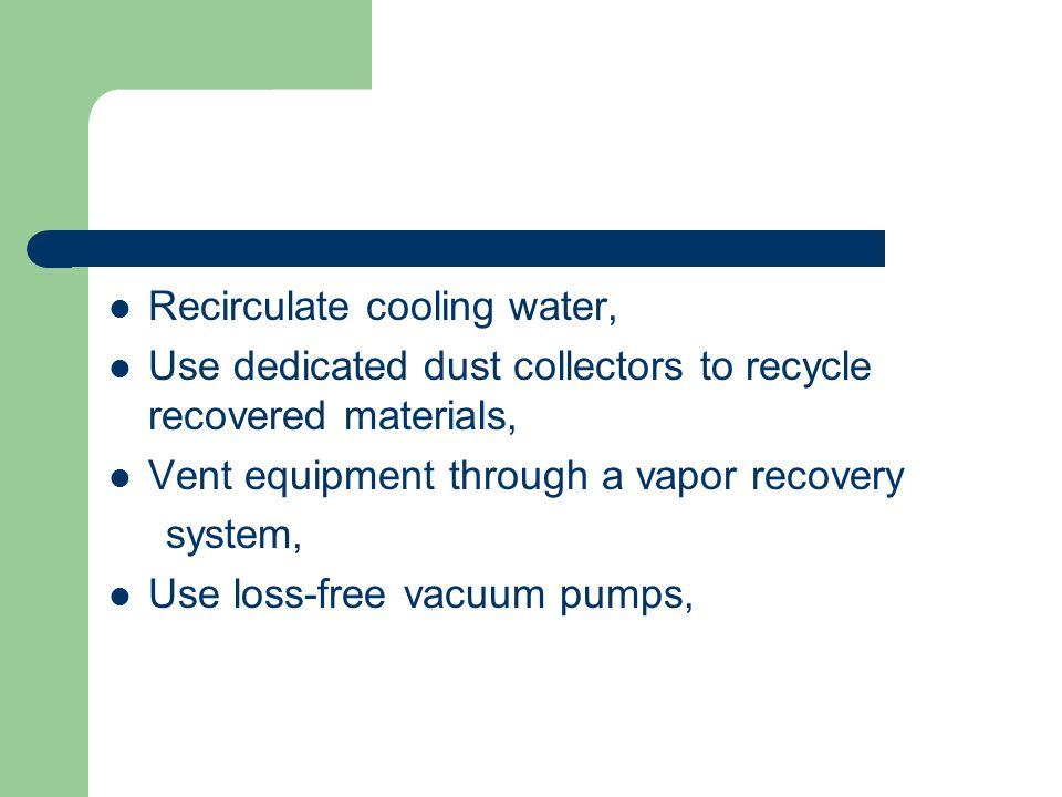 Recirculate cooling water,