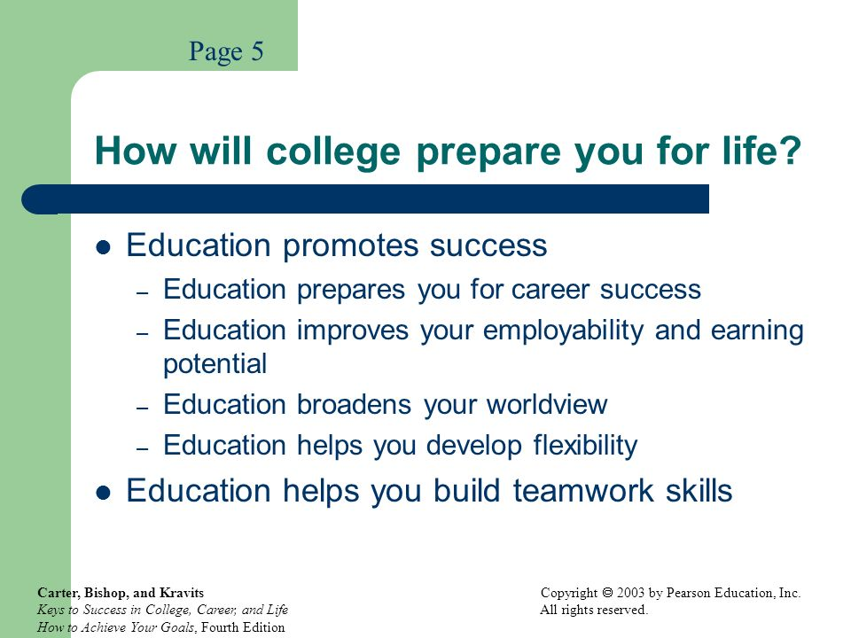 How will college prepare you for life
