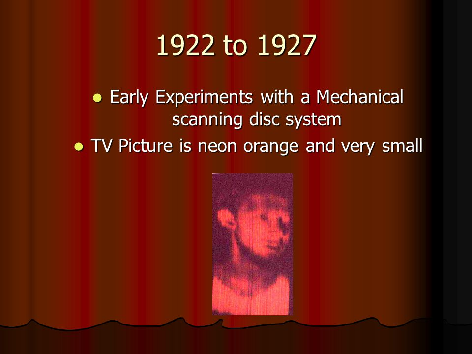 1922 to 1927 Early Experiments with a Mechanical scanning disc system