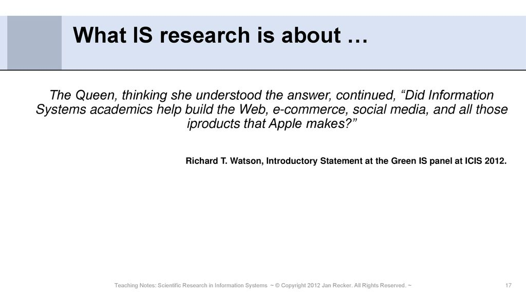 Scientific Research in Information Systems: A Beginner's Guide - ppt