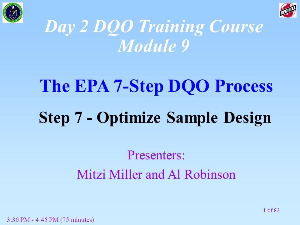 Day 2 DQO Training Course Module 9 The EPA 7-Step DQO Process