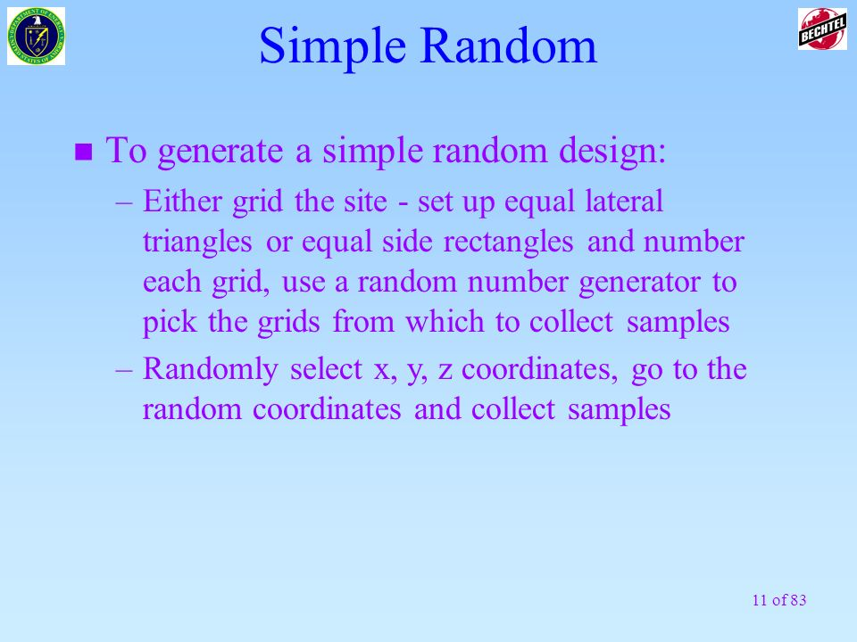 Simple Random To generate a simple random design: