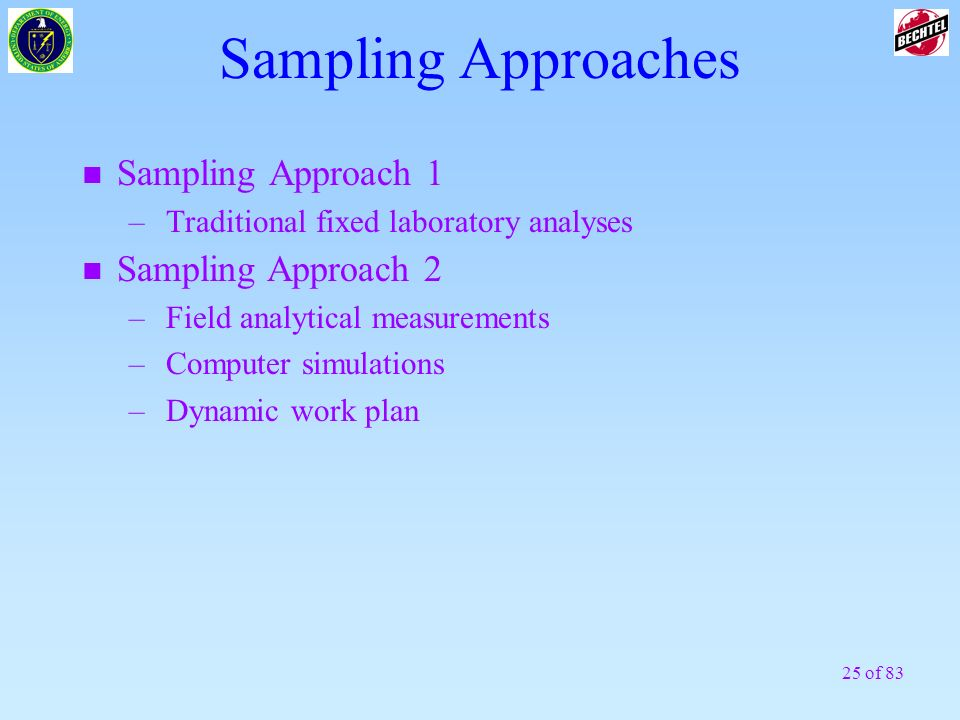 Sampling Approaches Sampling Approach 1 Sampling Approach 2
