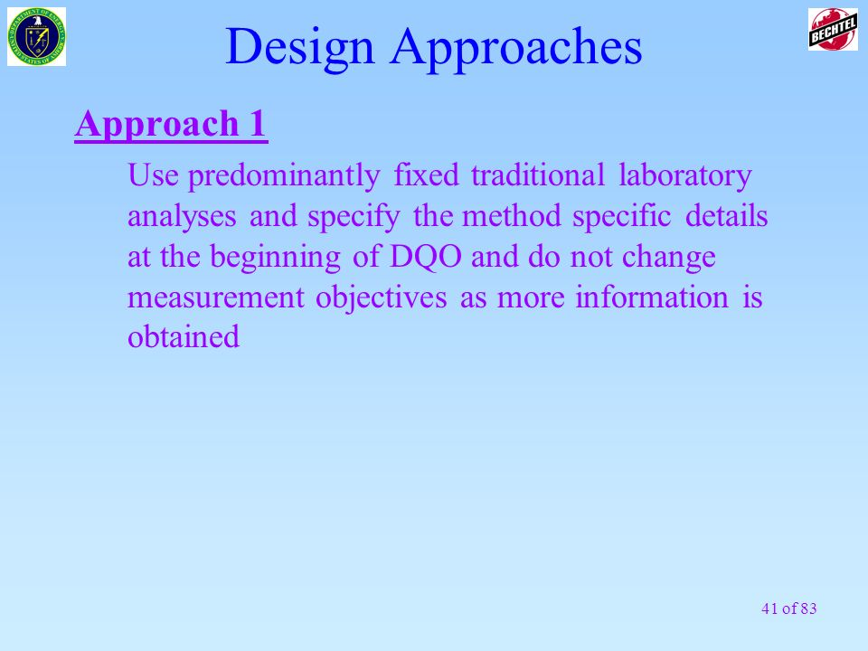 Design Approaches Approach 1