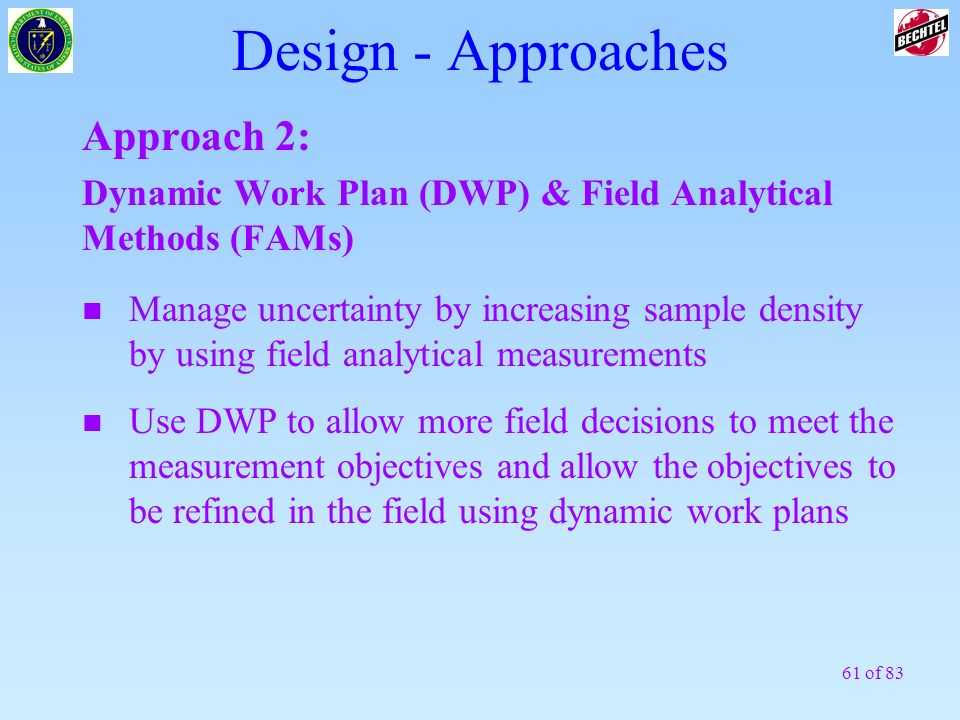 Design - Approaches Approach 2: