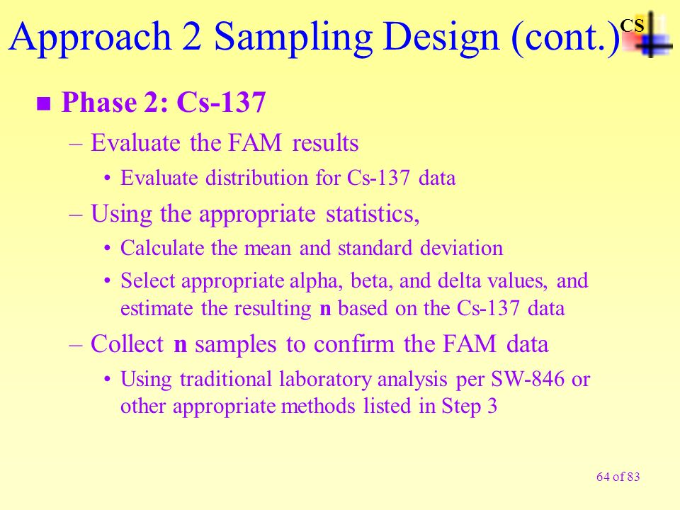 Approach 2 Sampling Design (cont.)