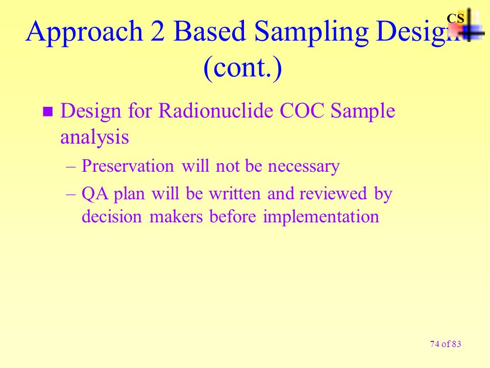 Approach 2 Based Sampling Design (cont.)
