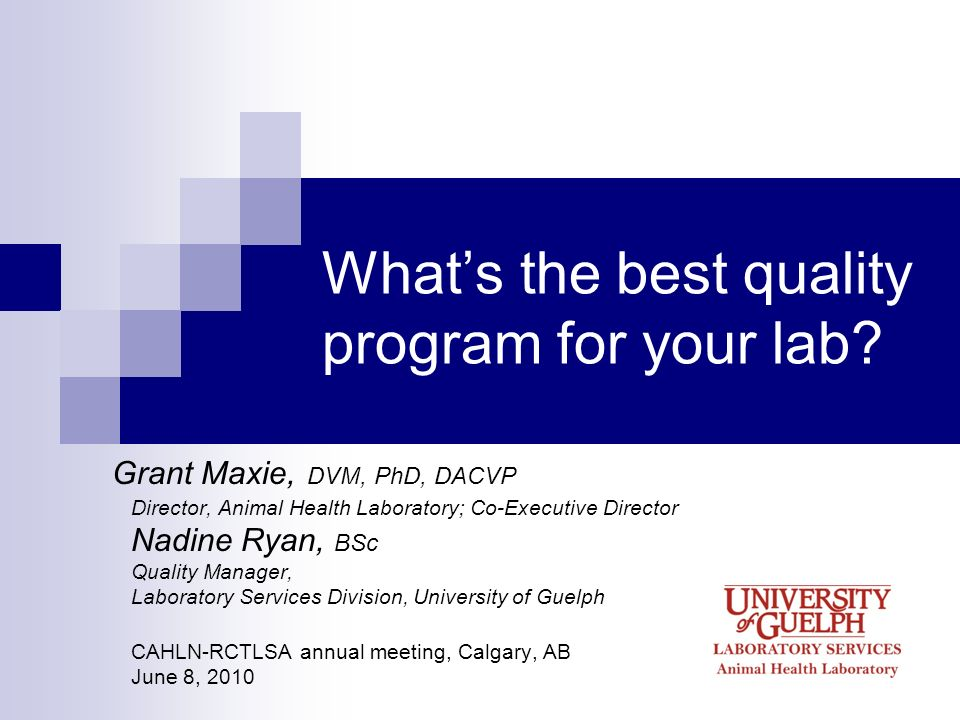 What's the best quality program for your lab