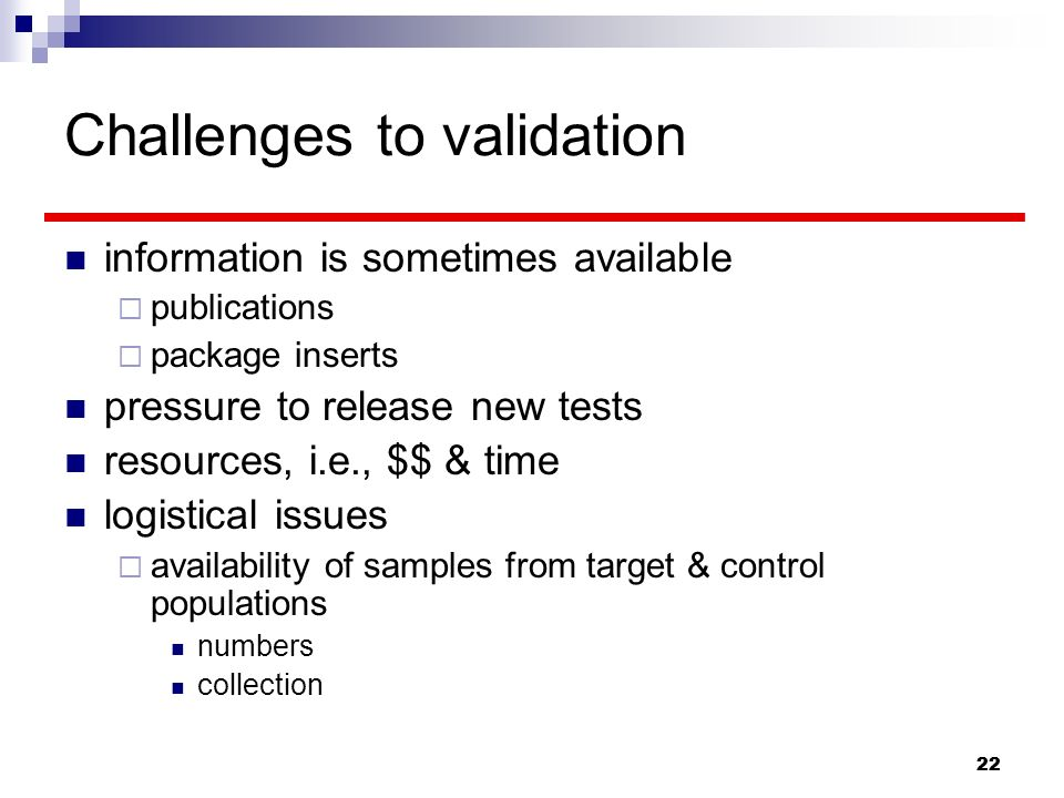 Challenges to validation