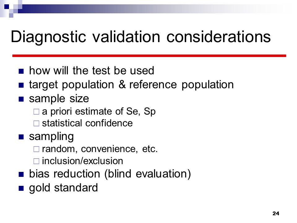 Diagnostic validation considerations