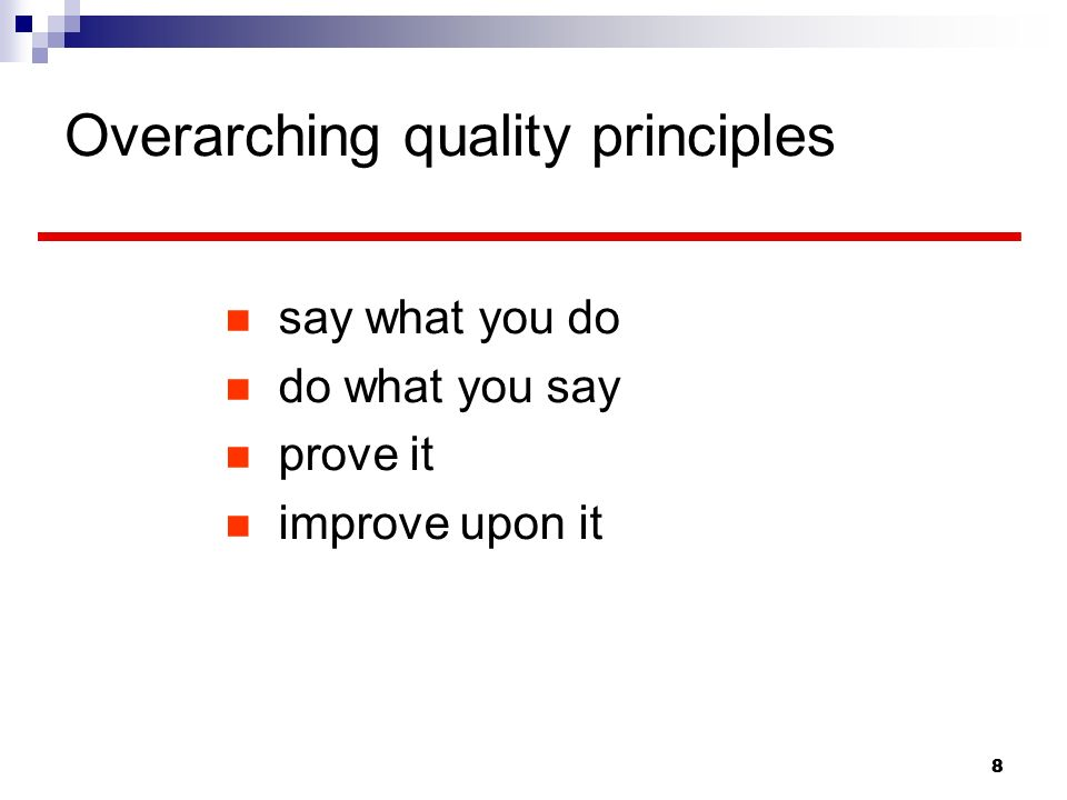 Overarching quality principles