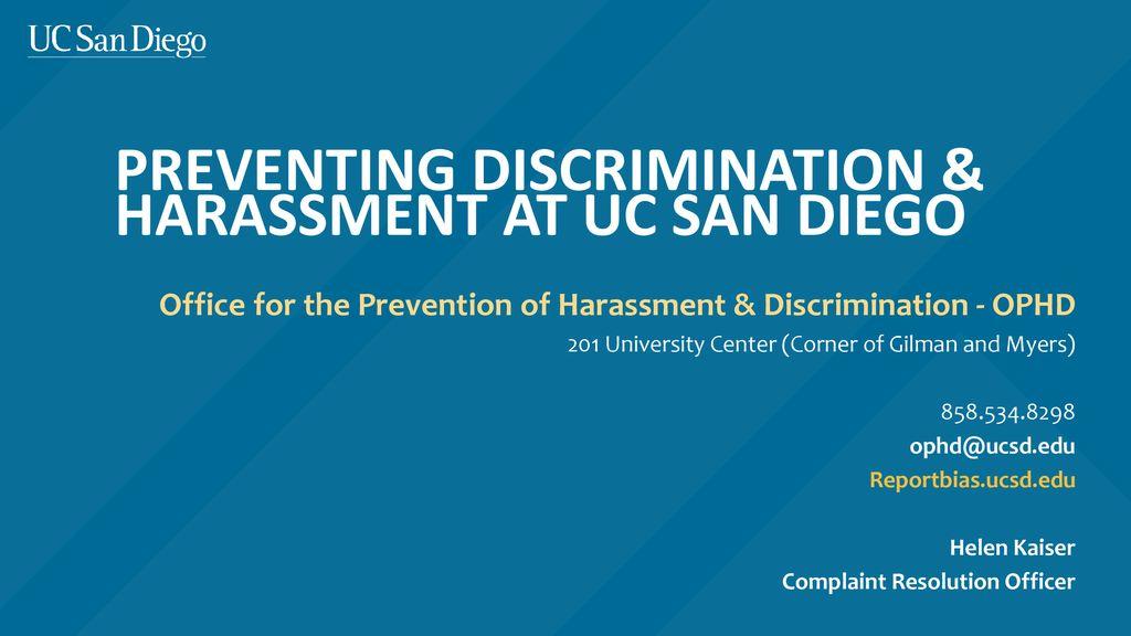Preventing Discrimination & Harassment at UC San Diego - ppt