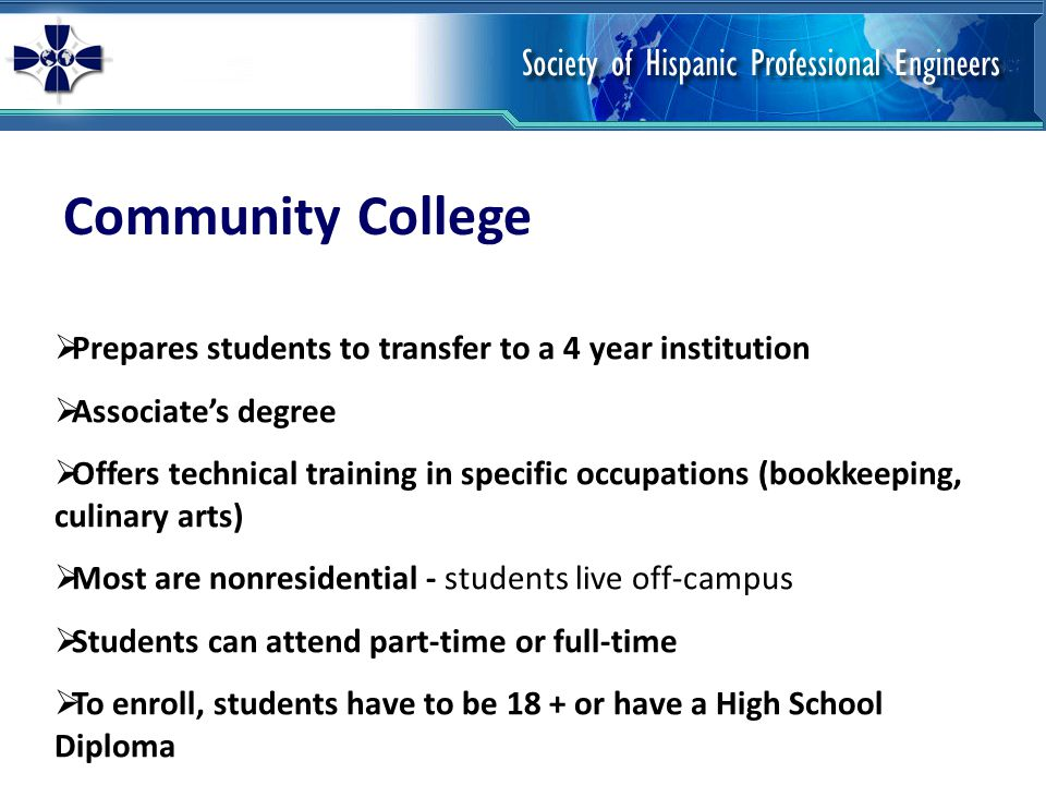 Community College Prepares students to transfer to a 4 year institution. Associate's degree.