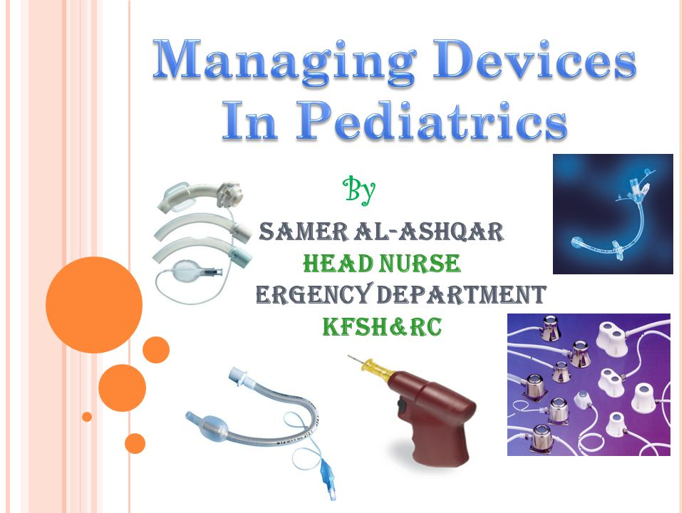 Managing Devices In Pediatrics