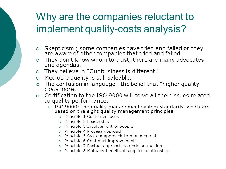Why are the companies reluctant to implement quality-costs analysis