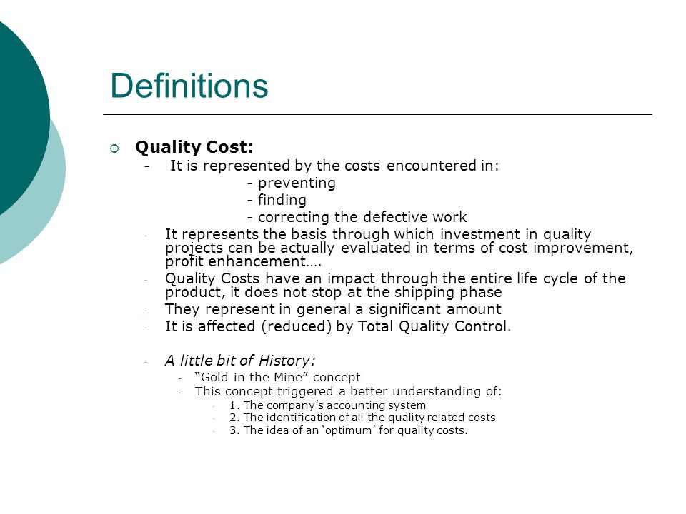 Definitions Quality Cost: