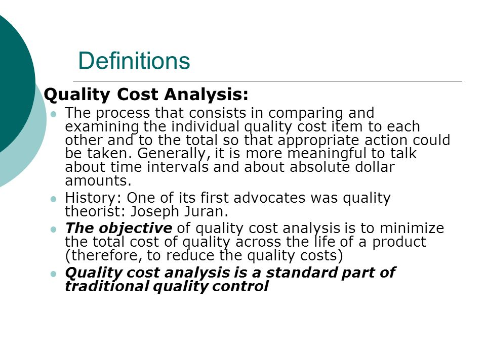 Definitions Quality Cost Analysis: