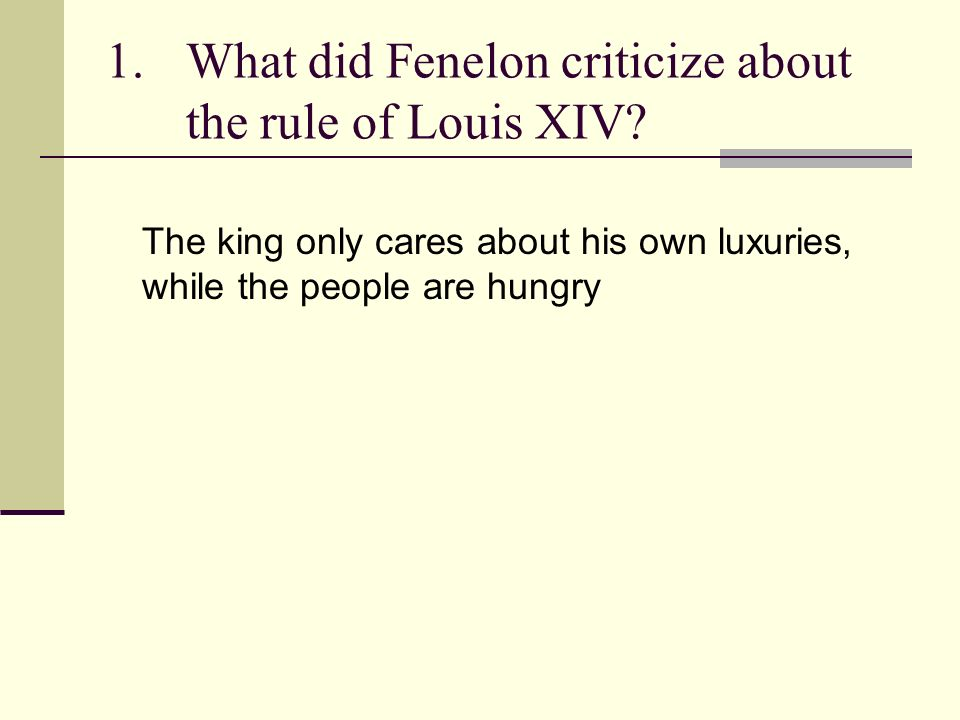 What did Fenelon criticize about the rule of Louis XIV