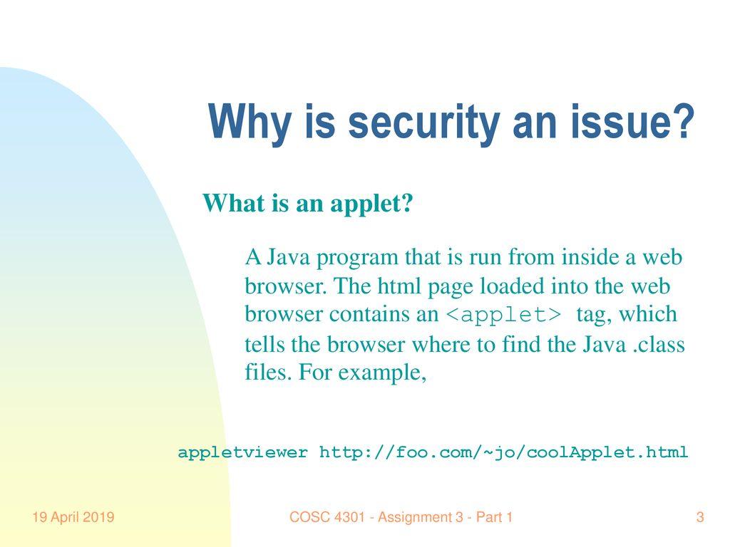 COSC Assignment 3 - Part 1 Java Security Susan Kovacs 19 April 2019