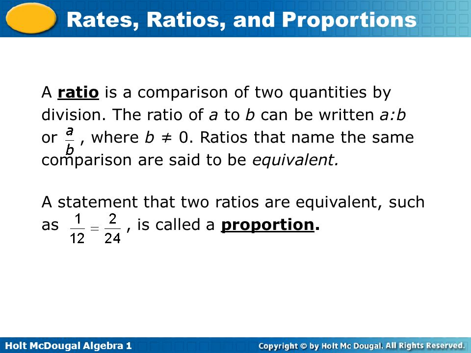 A ratio is a comparison of two quantities by division
