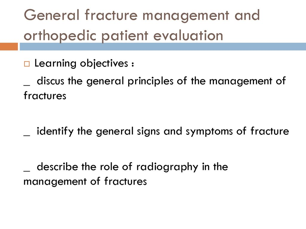 Management of fracture - ppt download