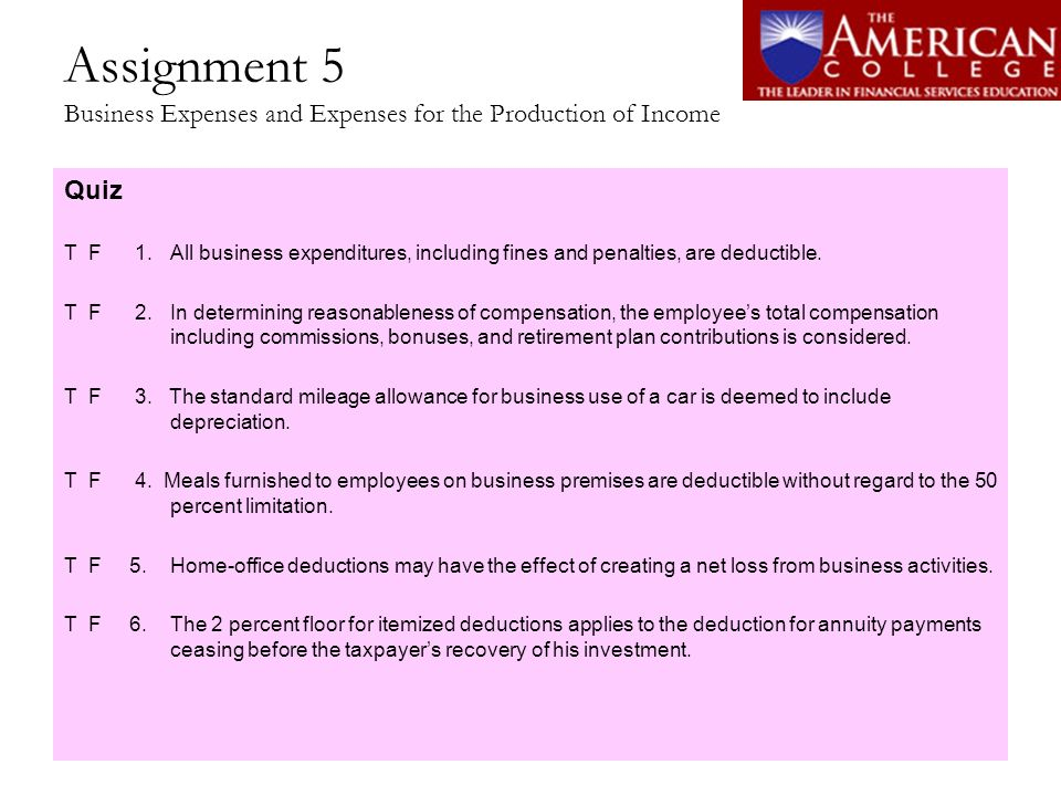 Assignment 5 Business Expenses and Expenses for the Production of Income