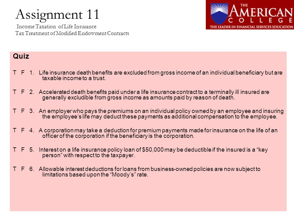 Assignment 11 Income Taxation of Life Insurance Tax Treatment of Modified Endowment Contracts