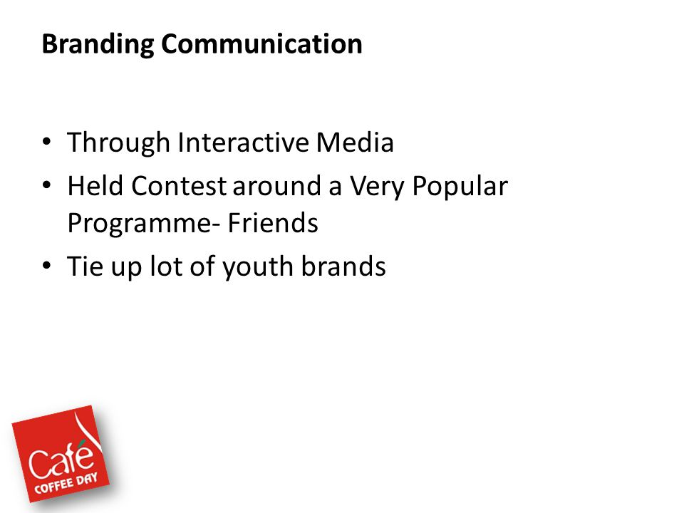 Caf coffee day a lot can happen over a cup of coffee ppt video 7 branding communication malvernweather Images