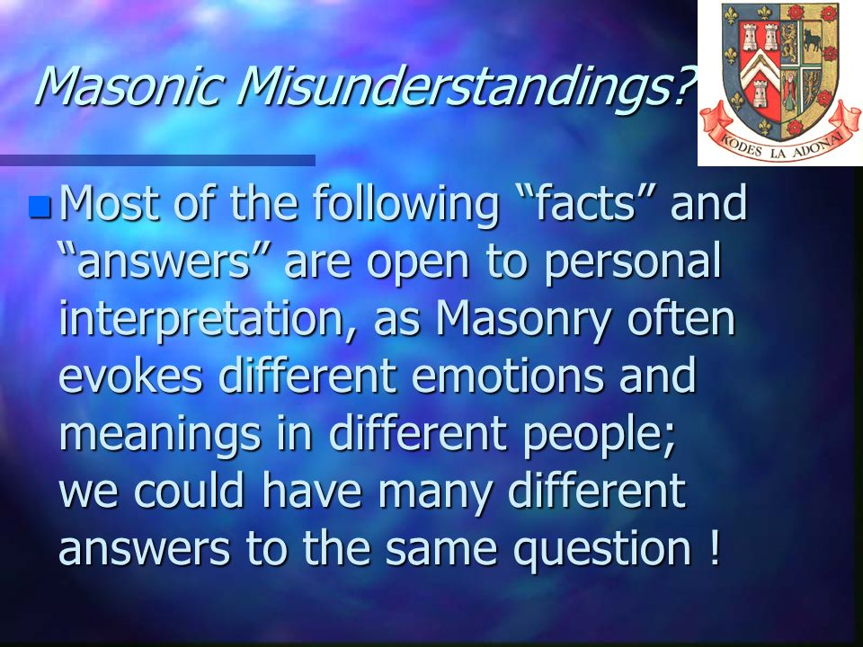 Masonic Misunderstandings
