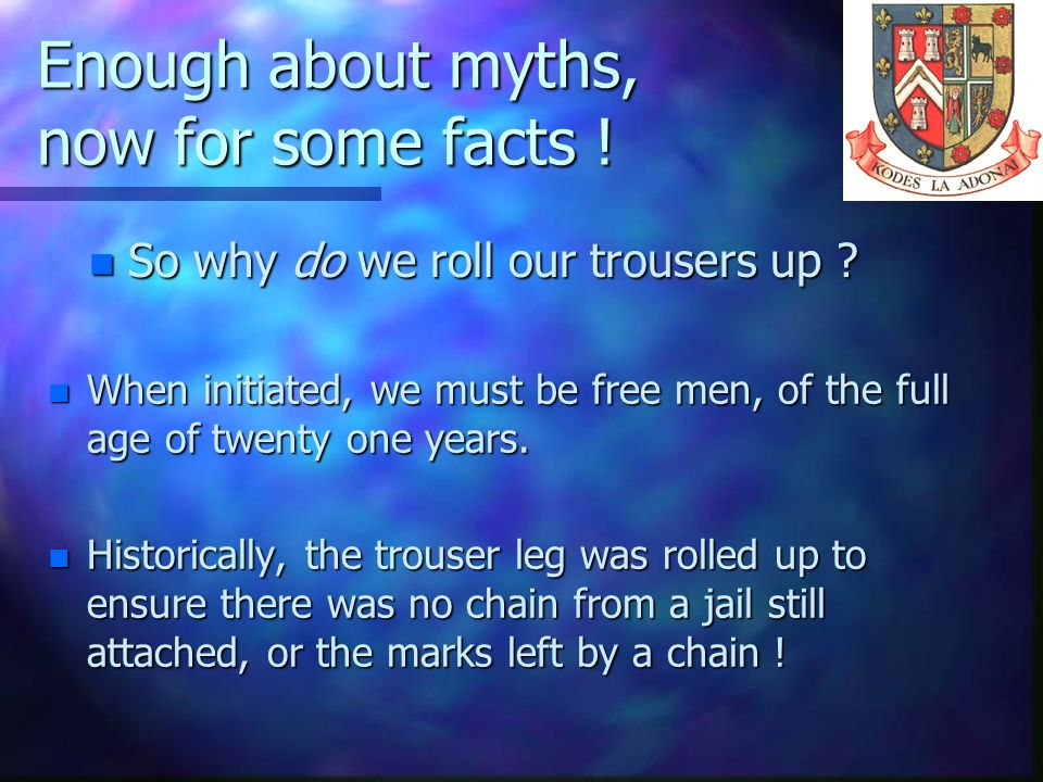 Enough about myths, now for some facts !