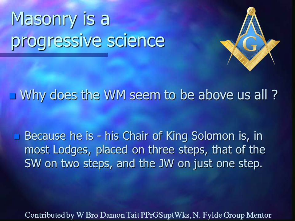 Masonry is a progressive science