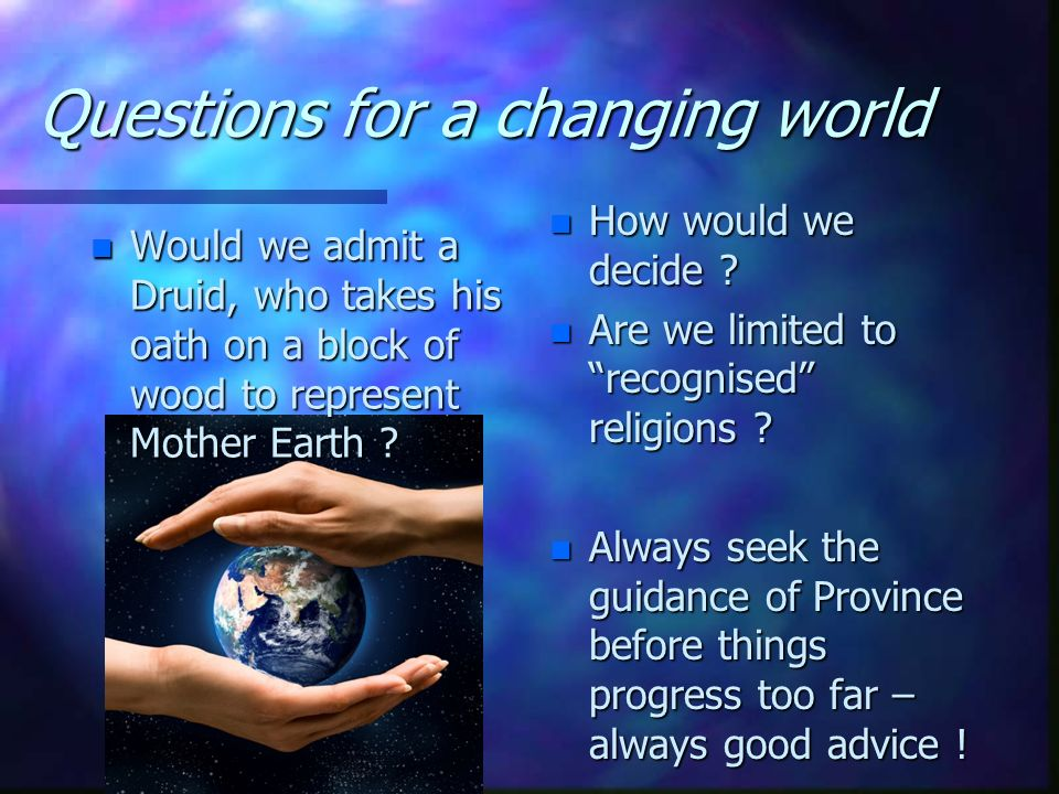 Questions for a changing world