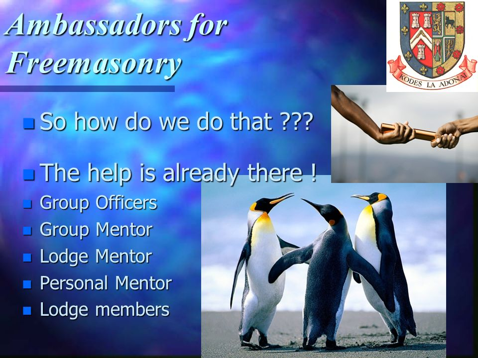 Ambassadors for Freemasonry