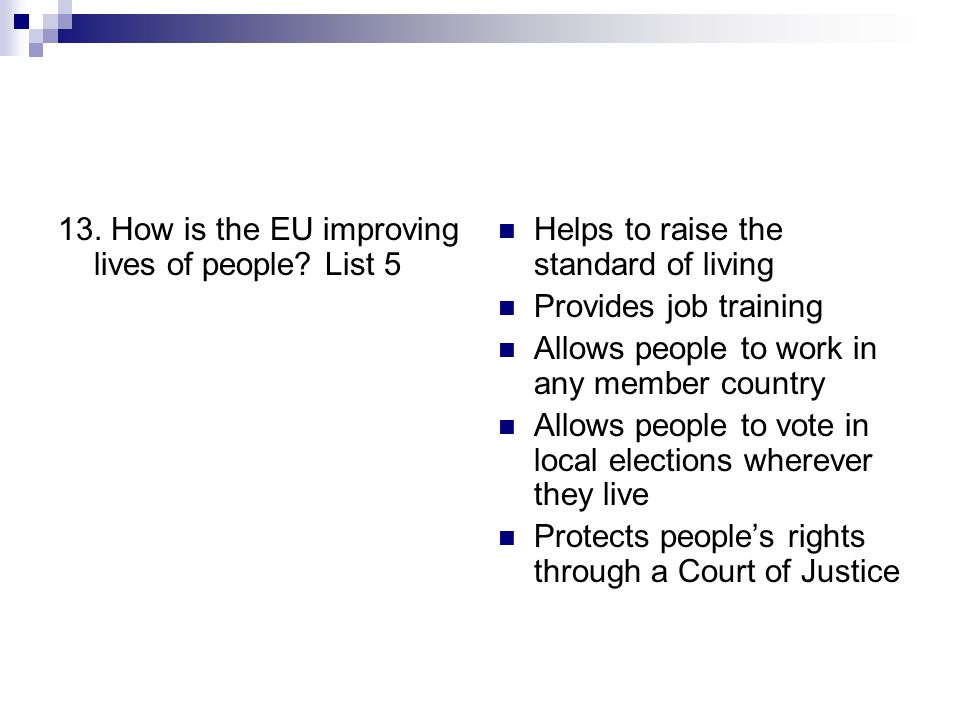 13. How is the EU improving lives of people List 5