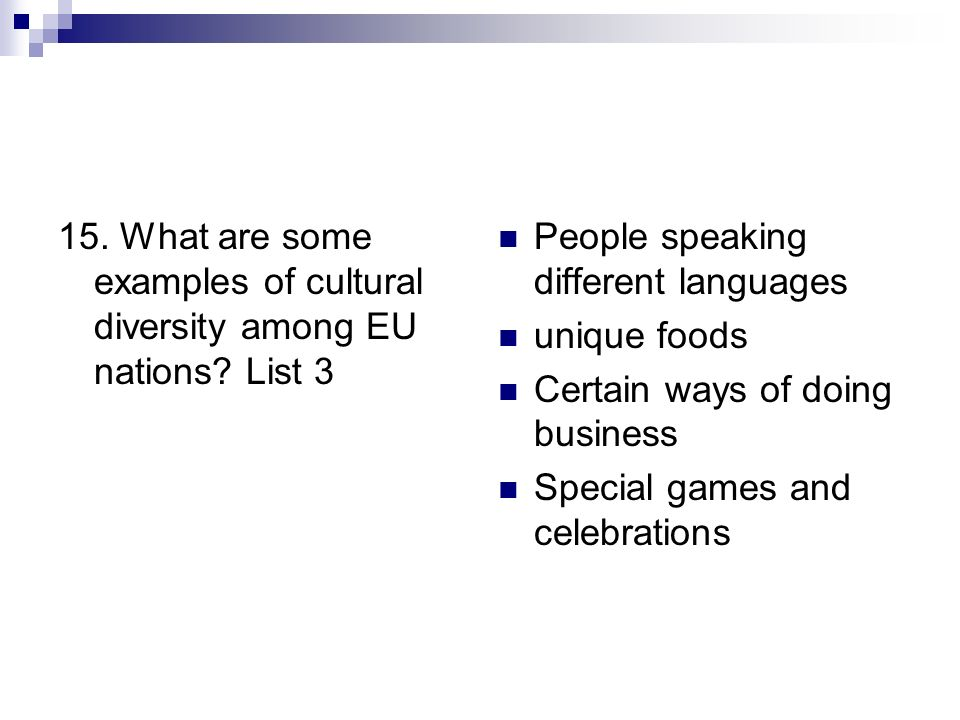 15. What are some examples of cultural diversity among EU nations