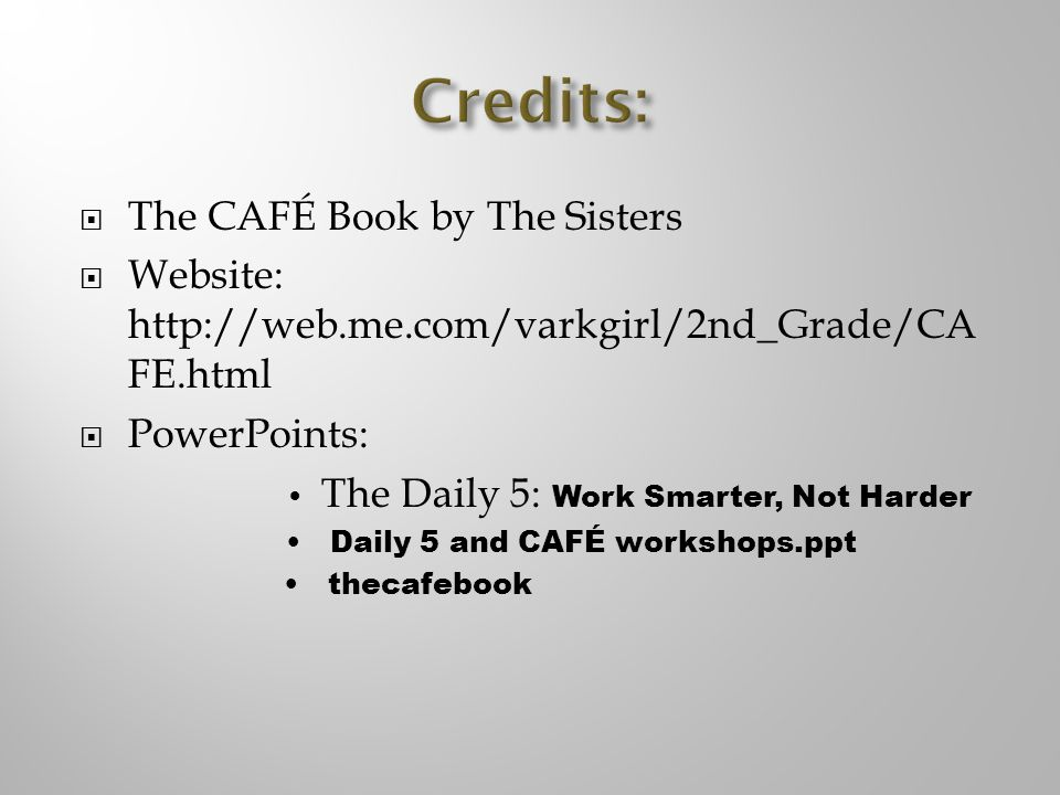 Credits: The CAFÉ Book by The Sisters