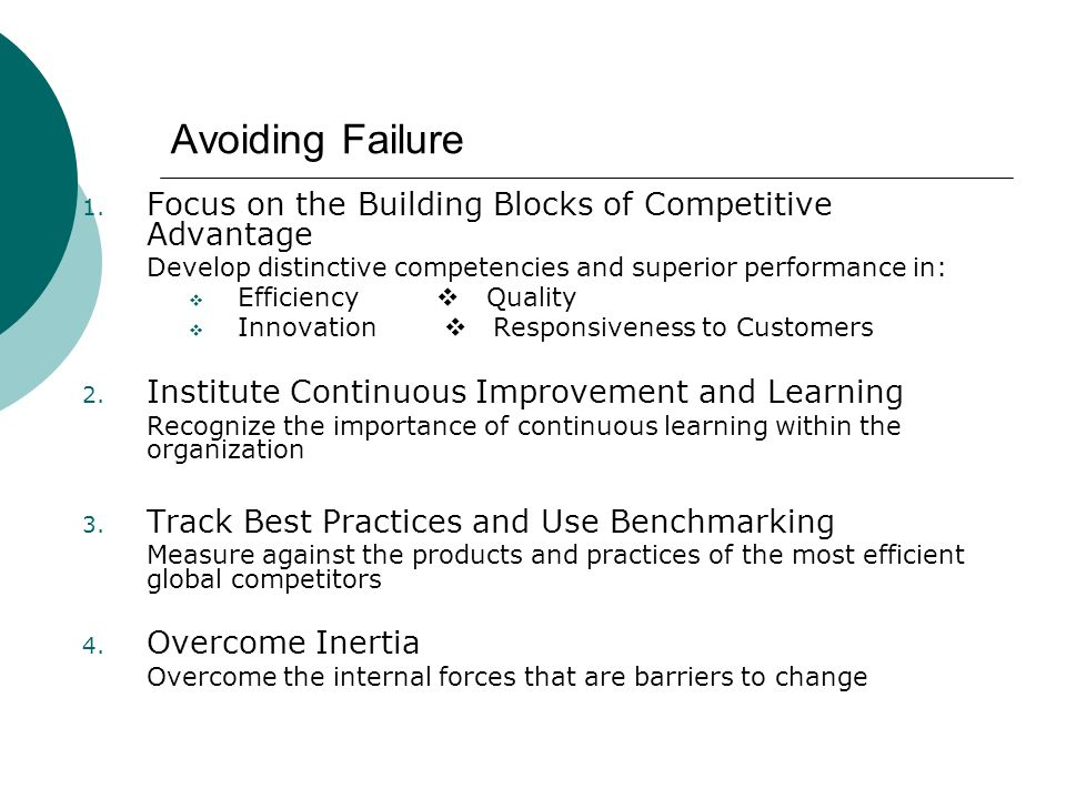 Avoiding Failure Focus on the Building Blocks of Competitive Advantage