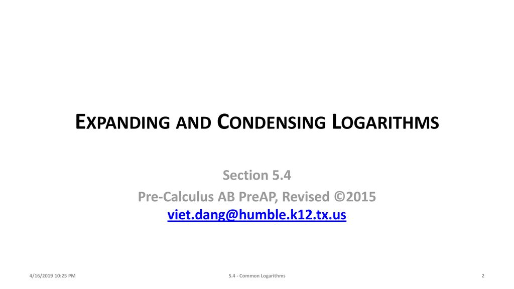 Logarithms Worksheet Expanding And Condensing Logarithms Worksheet in addition Properties Of Logs Worksheet Exponential And Logarithmic Functions moreover  as well Logarithms Expand  Condense  Properties  Equations in addition bining or Condensing Logarithms   ChiliMath further Logarithm review answer key   514 19 1 2 114 3'1 AIgeEra 2 Task 7 2 additionally Property Of Logarithms Math Expanding And Condensing Logarithms Math additionally Worksheet Key 4 16   25 PM  mon Logarithms    ppt download also Expanding Logarithms   ChiliMath moreover Expanding Logarithms   ChiliMath besides Expanding Logarithms Worksheet With Answers Math 4 Pages Properties further Logarithm Worksheets Math Worksheets – jhltransports together with expanding and condensing logarithms worksheet expanding logarithms together with Properties Of Logs Worksheet 3 Skills Practice Properties Of besides Section 8 3 also August 2018 – Page 3 – docfilms club. on expanding and condensing logarithms worksheet