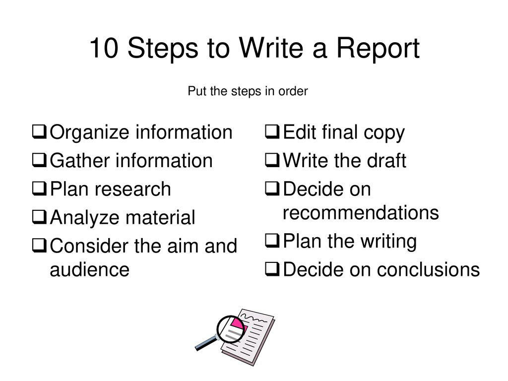 10 Step Plan …how to write a report - ppt download