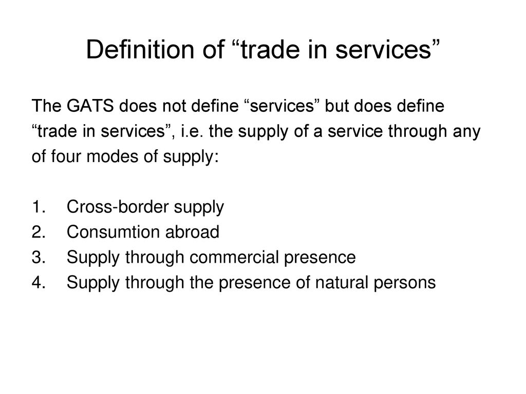 The General Agreement on Trade in Services - ppt download