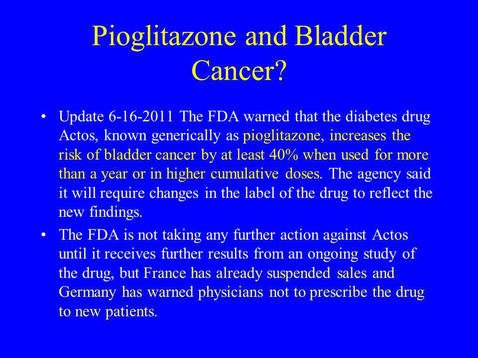 Pioglitazone and Bladder Cancer