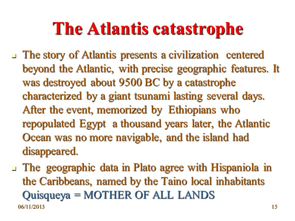 The Atlantis catastrophe