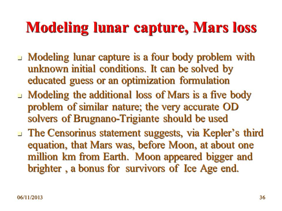 Modeling lunar capture, Mars loss