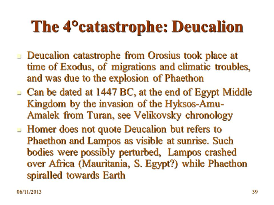 The 4°catastrophe: Deucalion