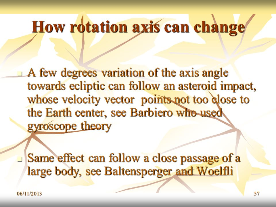 How rotation axis can change
