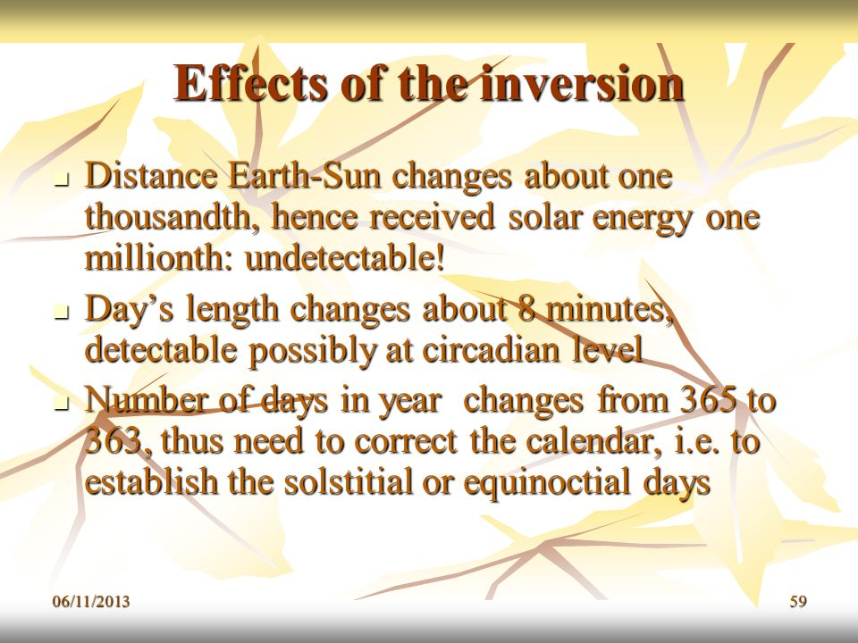 Effects of the inversion