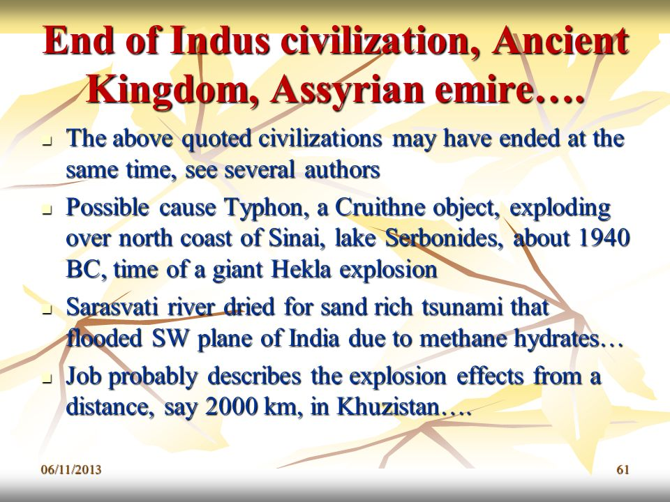 End of Indus civilization, Ancient Kingdom, Assyrian emire….